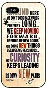 Walt Disney Quotes - Around here we don't look backwards for very long, we keep moving forward - iPhone 5 / 5s black plastic case / Inspiration