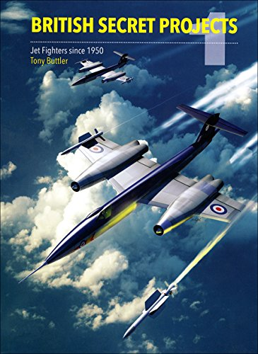 British Secret Projects 1: Jet Fighters Since 1950 ()