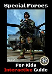 Special Forces For Kids: Interactive Guide (Which Special Forces is Right for Me? Book 1)