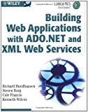 img - for Building Web Applications with ADO.NET and XML Web Services (Gearhead Press) book / textbook / text book