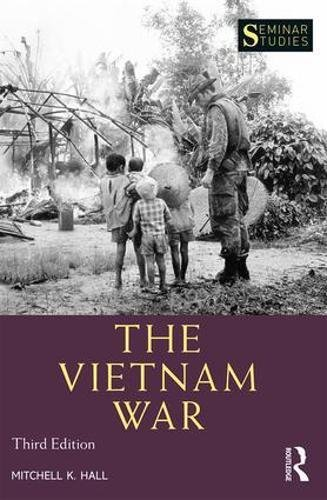 The Vietnam War (Seminar Studies)