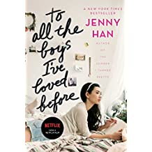 To All the Boys I've Loved Before (English Edition)