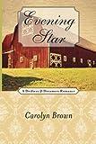 Evening Star, Carolyn Brown, 1477811249