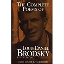 The Complete Poems of Louis Daniel Brodsky, Volume One, 1963-1967: 1963-1967 by Louis Daniel Brodsky (1996-08-06)