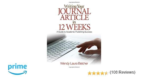 Amazon writing your journal article in twelve weeks a guide amazon writing your journal article in twelve weeks a guide to academic publishing success 8601234616702 wendy laura belcher books fandeluxe Image collections