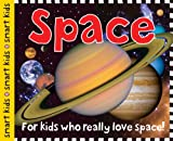 Best Priddy Books Books Kids - Smart Kids: Space: For Kids Who Really Love Review