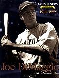 Joe DiMaggio, New York Daily News Staff, 1582610371