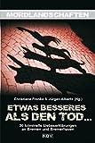 Etwas Besseres als den Tod: 30 kriminelle Liebeserklärungen an Bremen und Bremerhaven (Mordlandschaften, Band 15)