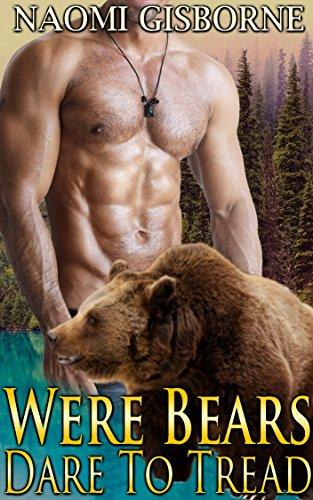 Were Bears Dare To Tread