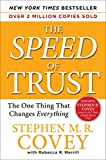 The SPEED of Trust: The One Thing that Changes