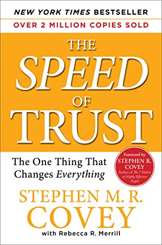 The SPEED of Trust: The One Thing that Changes Everything (Best Home Building App)