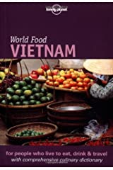 Lonely Planet World Food Vietnam (Lonely Planet World Food Guides) Paperback