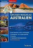 Großer Reiseatlas Australien: 1:4 Mio. (KUNTH Reiseatlanten)