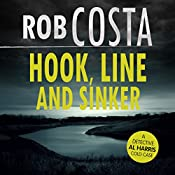 Hook, Line and Sinker: A Detective Al Harris Cold Case, Book 2 | Rob Costa