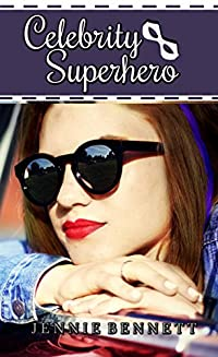 Celebrity Superhero by Jennie Bennett ebook deal