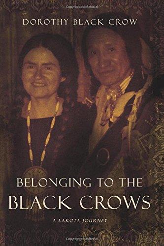 Belonging to the Black Crows: A Lakota Journey