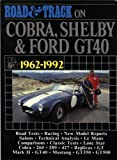 Road and Track on Cobra, Shelby and Ford GT40, 1962-1992, R. M. Clarke, 094648936X