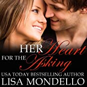 Her Heart for the Asking: Texas Hearts, Book 1 | Lisa Mondello