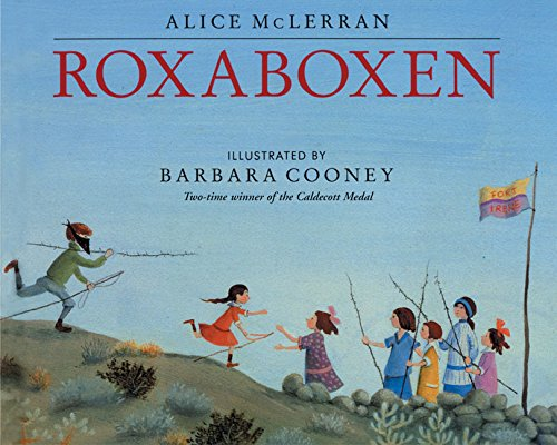 Roxaboxen: McLerran, Alice, Cooney, Barbara: 9780060526337: Amazon.com:  Books