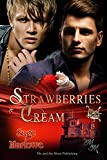 Strawberries & Cream (Hotel Cupid Book 1)