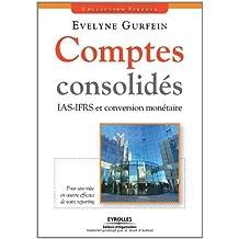 COMPTES CONSOLIDÉS : IAS-IFRS ET CONVERSION MONÉTAIRE