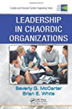 Leadership in Decentralized Organizations, McCarter, Beverly G. and White, Brian E., 1420074172