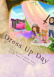 Dress Up Day (Day Series by T. M. Kaht Book 1)