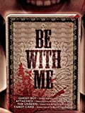 Be With Me (English Subtitled)