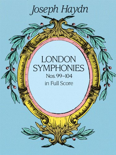 London Symphonies Nos. 99-104 in Full Score (Dover Music Scores)