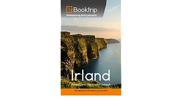 Amazon.com: Irland Reiseführer: von Booktrip®: Reiseplanung leicht ...