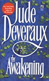 The Awakening, Jude Deveraux, 0671743783