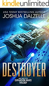 Destroyer (Expansion Wars Trilogy, Book 3) (Black Fleet Saga 6)