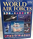 Aerospace Encyclopedia of World Air Forces, , 1880588307