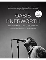 Oasis: Knebworth: Two Nights That Will Live Forever