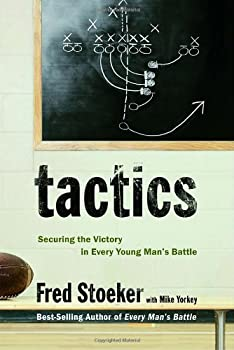 Tactics: Securing the Victory in Every Young Man's Battle 1400071089 Book Cover