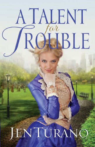 A Talent for Trouble (Ladies of Distinction Book #3) by [Turano, Jen]