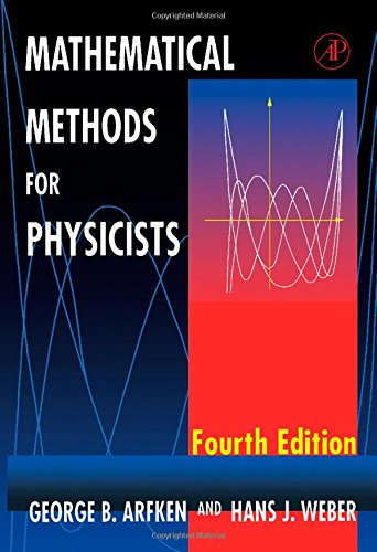 Mathematical Methods for Physicists, Fourth Edition