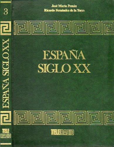 ESPAÑA SIGLO XX. Vol. 3. Capítulos LXI a XC.: Amazon.es: Pemán ...