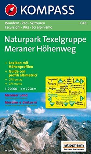 Naturpark Texelgruppe. Meraner Höhenweg 1 : 25 000: Wandern / Rad / Skitouren. Escursion / Bike / Sci alpinismo. GPS-genau