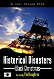 Historical Disasters, Black Christmas