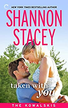 Taken with You: Book Eight of The Kowalskis by [Stacey, Shannon]