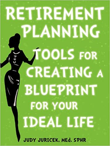 Retirement planning download free ereader books amazon e books for ipad retirement planning tools for creating a blueprint for your ideal life pdf b007h1oft2 malvernweather Image collections