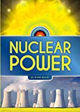 Harnessing Energy: Nuclear Power, Diane Bailey, 0898129974