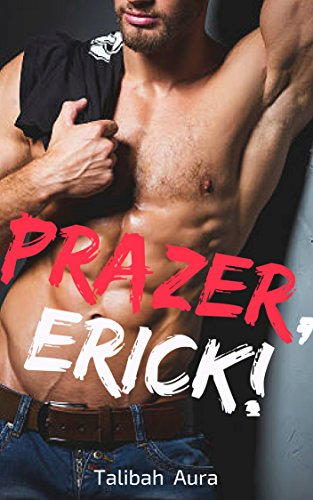 Prazer, Erick!(conto)