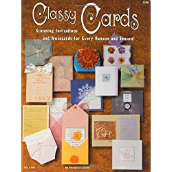 Classy cards: Stunning invitations and notecards for every reason and season (Design originals can do crafts #5166)