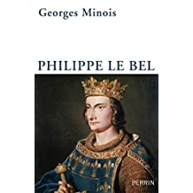 Philippe le Bel (French Edition)