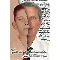 Viviendo con los recuerdos (Spanish Edition)