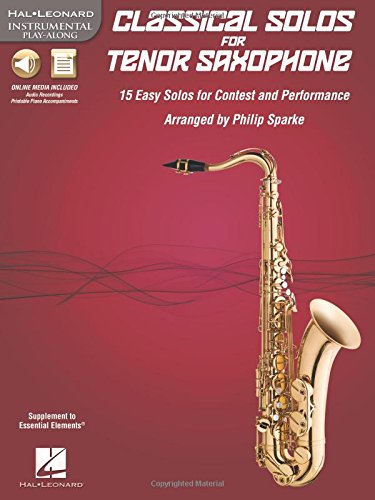 Download Classical Solos for Tenor Saxophone: 15 Easy Solos for Contest and Performance (Hal Leonard Instrumental Play-along) pdf