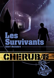 Cherub mission 05 : Les survivants, Muchamore, Robert