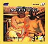 ZORBA, THE GREEK (Spanish Edition)
